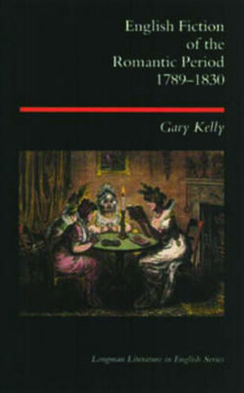 English Fiction of the Romantic Period 1789-1830 book cover