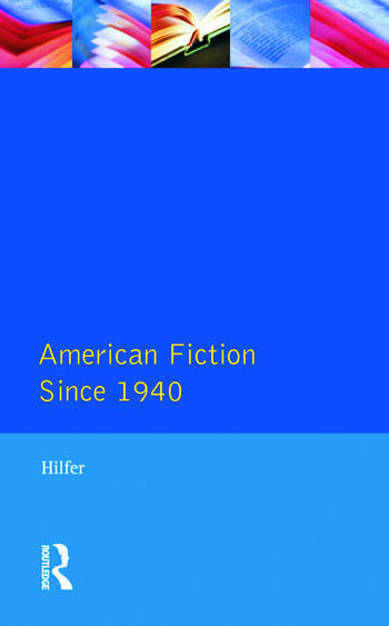 American Fiction Since 1940 book cover
