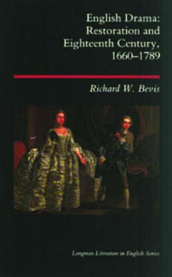 English Drama Restoration and Eighteenth Century 1660-1789 book cover