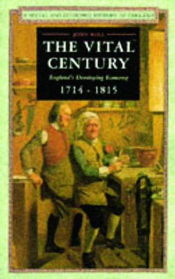 The Vital Century England's Economy 1714-1815 book cover