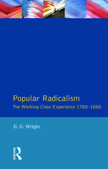 Popular Radicalism The Working Class Experience 1780-1880 book cover