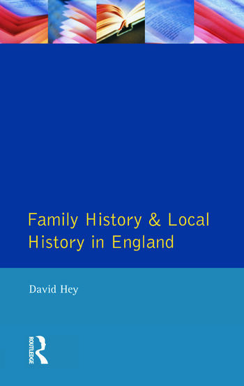 Family History and Local History in England book cover