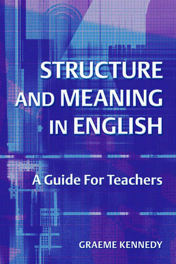 Structure and Meaning in English A Guide for Teachers book cover