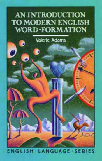 An Introduction to Modern English Word-Formation book cover