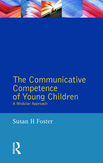 The Communicative Competence of Young Children A Modular Approach book cover