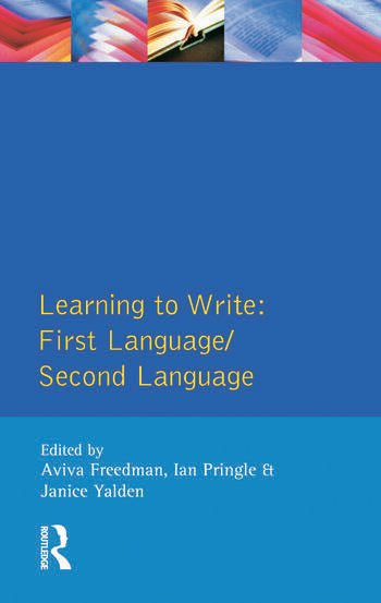 Learning to Write First Language/Second Language book cover
