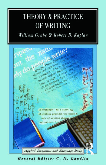 Theory and Practice of Writing An Applied Linguistic Perspective book cover