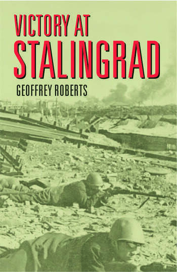 Victory at Stalingrad The Battle That Changed History book cover