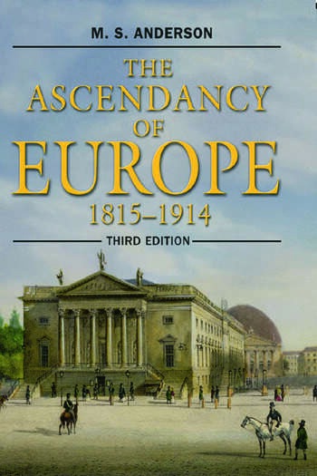 The Ascendancy of Europe 1815-1914 book cover