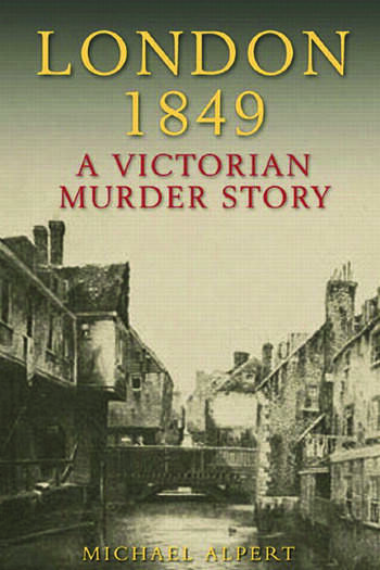 London 1849 A Victorian Murder Story book cover