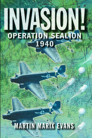 Invasion! Operation Sea Lion, 1940 book cover