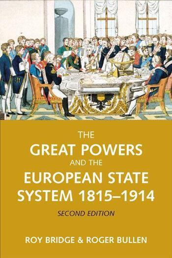The Great Powers and the European States System 1814-1914 book cover