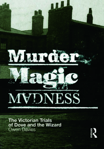 Murder, Magic, Madness The Victorian Trials of Dove and the Wizard book cover