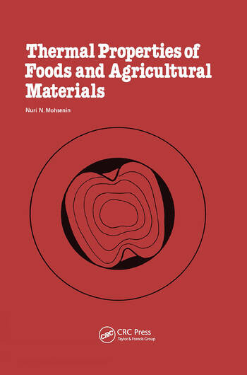 Thermal Properties of Food and Agricultural Materials book cover