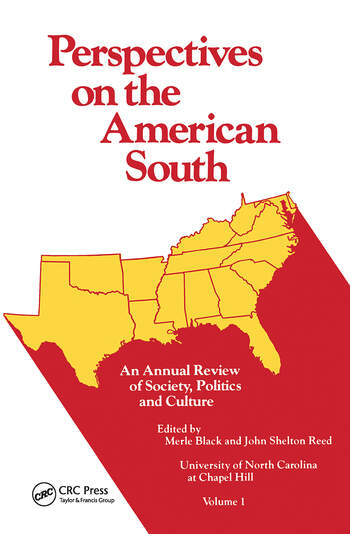 Perspectives on the American South An Annual Review of Society, Politics, and Culture book cover