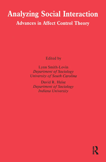 Analyzing Social Interaction Advances in Affect Control Theory book cover