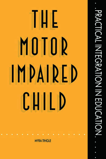 The Motor Impaired Child book cover