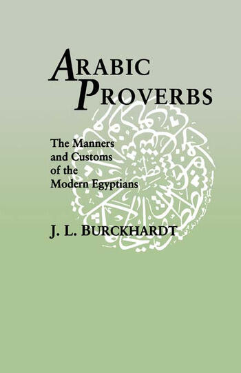 Arabic Proverbs The Manners and Customs of the Modern Egyptians book cover