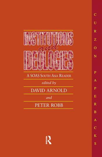 Institutions and Ideologies A SOAS South Asia Reader book cover