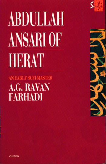 Abdullah Ansari of Herat (1006-1089 Ce) An Early Sufi Master book cover