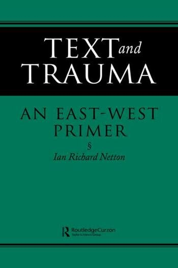 Text and Trauma An East-West Primer book cover