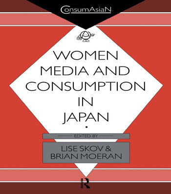 Women, Media and Consumption in Japan book cover