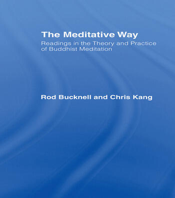 The Meditative Way Readings in the Theory and Practice of Buddhist Meditation book cover