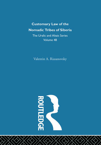 Customary Law of the Nomadic Tribes of Siberia book cover