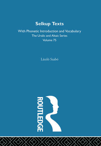 Selkup Texts With Phonetic Introduction and Vocabulary book cover