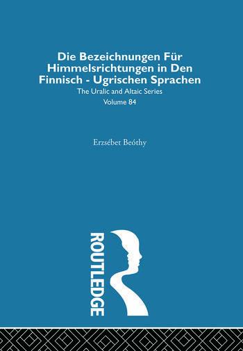 Die Bezeichnungen Fur Himmelsrichtungen in Den Finnisch Ugrischen Sprachen book cover