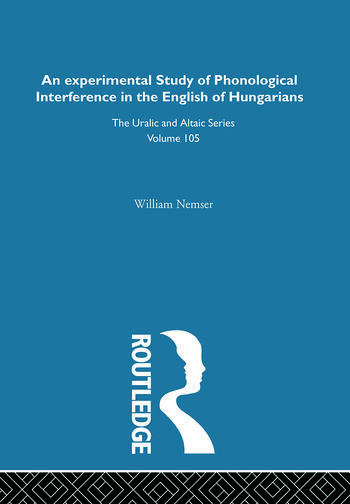 An Experimental Study of Phonological Interference in the English of Hungarians book cover