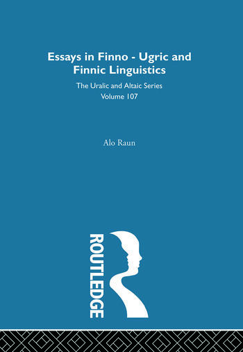 Essays in Finno-Ugric and Finnic Linguistics book cover