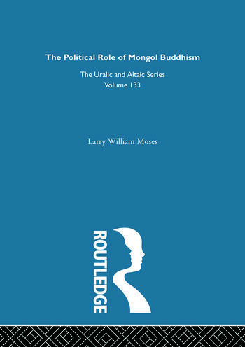 The Political Role of Mongol Buddhism book cover