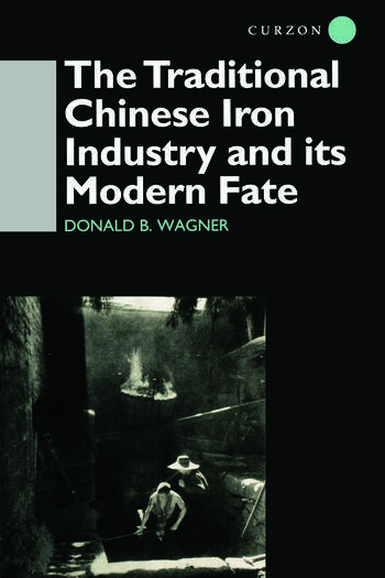 The Traditional Chinese Iron Industry and Its Modern Fate book cover