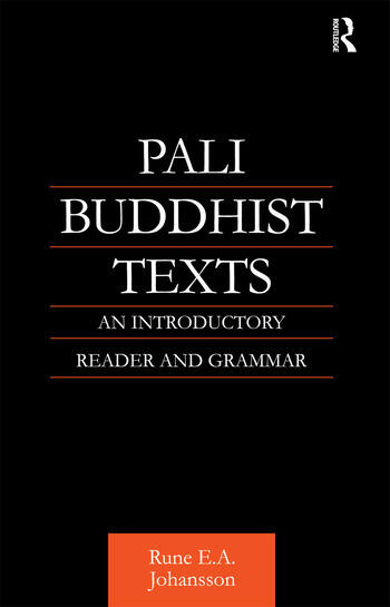 Pali Buddhist Texts An Introductory Reader and Grammar book cover