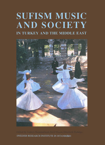 Sufism, Music and Society in Turkey and the Middle East book cover