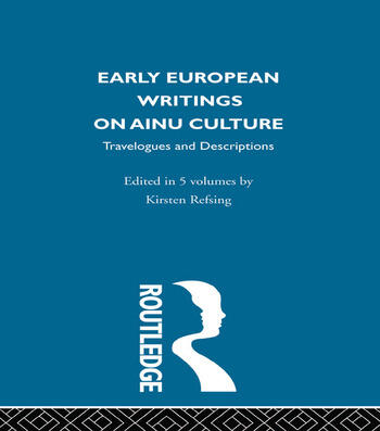 Early European Writings on Ainu Culture Travelogues and Descriptions book cover