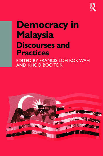 Democracy in Malaysia Discourses and Practices book cover