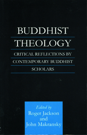 Buddhist Theology Critical Reflections by Contemporary Buddhist Scholars book cover