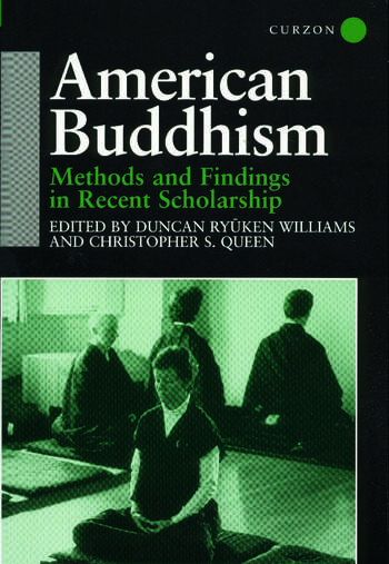 American Buddhism Methods and Findings in Recent Scholarship book cover
