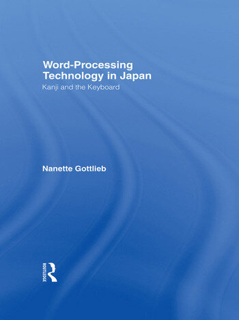 Word-Processing Technology in Japan Kanji and the Keyboard book cover