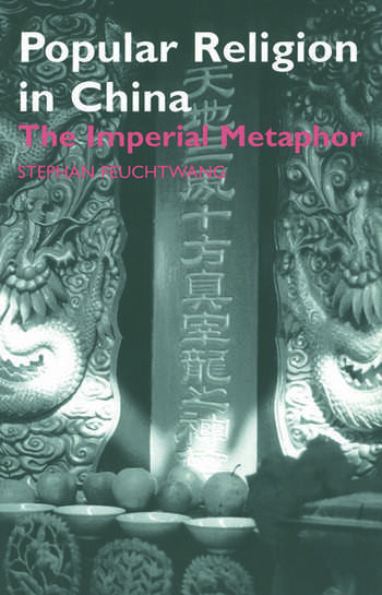 Popular Religion in China The Imperial Metaphor book cover