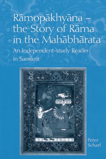 Ramopakhyana - The Story of Rama in the Mahabharata A Sanskrit Independent-Study Reader book cover