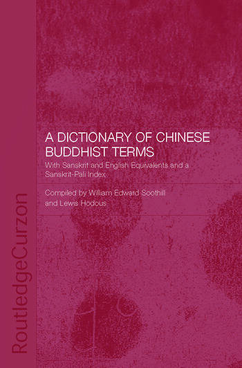 A Dictionary of Chinese Buddhist Terms With Sanskrit and English Equivalents and a Sanskrit-Pali Index book cover