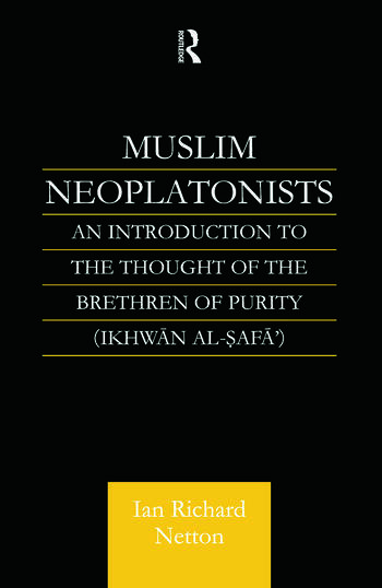 Muslim Neoplatonists An Introduction to the Thought of the Brethren of Purity book cover