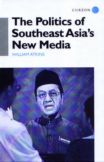 The Politics of Southeast Asia's New Media book cover