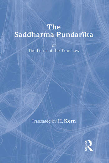 The Saddharma-Pundaraka or The Lotus of the True Law book cover