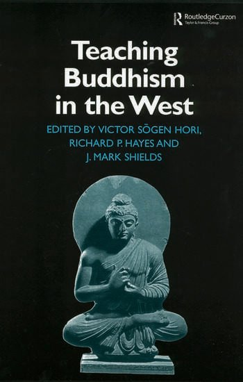 Teaching Buddhism in the West From the Wheel to the Web book cover