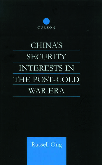 China's Security Interests in the Post-Cold War Era book cover