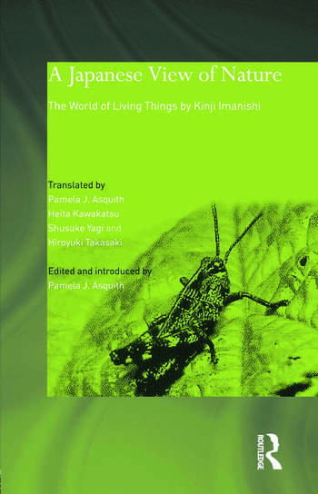 A Japanese View of Nature The World of Living Things by Kinji Imanishi book cover